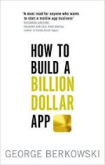 """Review of """"How to build a billion dollarapp"""""""